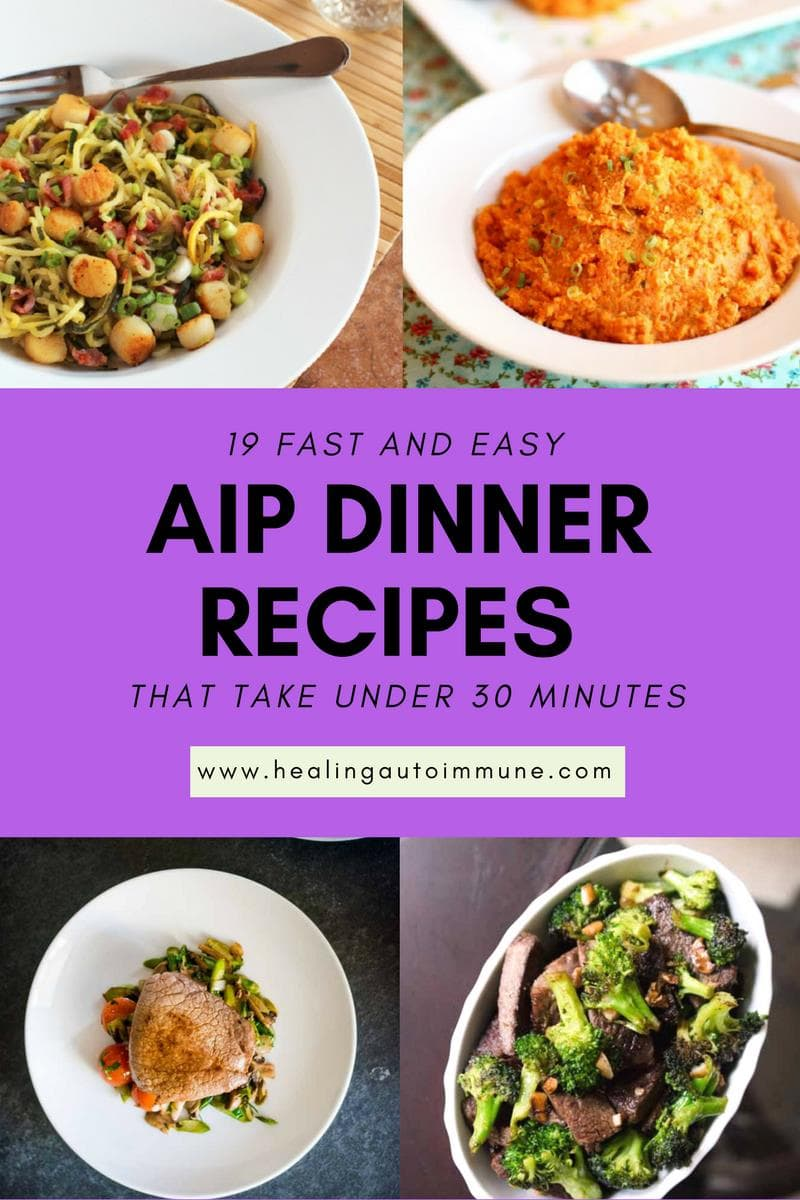 AIP 30 Minute Dinner Recipes #aip - http://healingautoimmune.com/aip-30-minute-dinner-recipes/