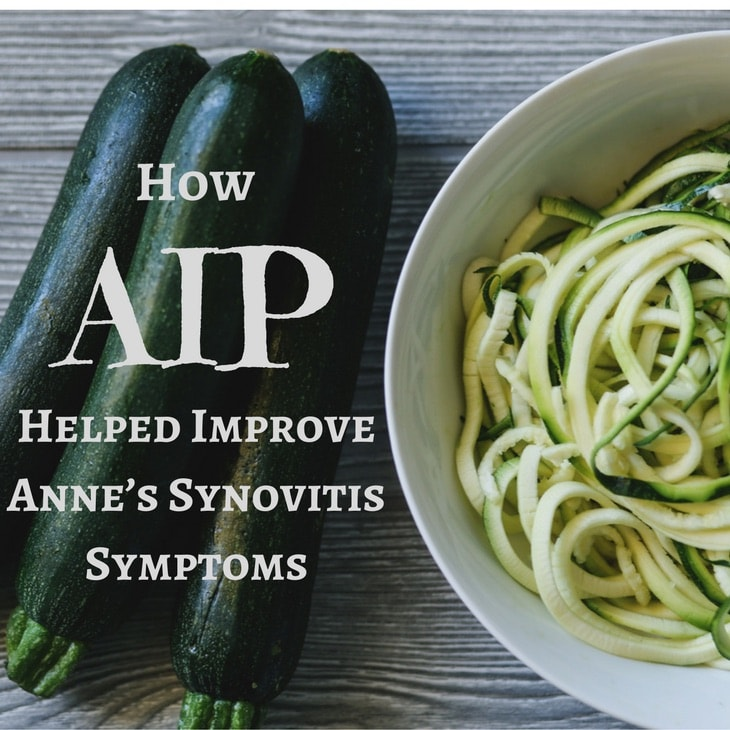 How AIP Helped Improve Anne's Synovitis Symptoms